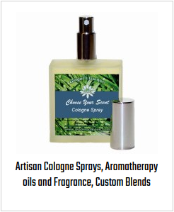 Artisan Cologne Sprays, Aromatherapy oils and Fragrance, Custom Blends